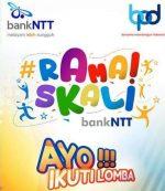 """Buruan Daftar, Bank NTT Perpanjang Masa Pendaftaran Program """"Ramai Skali"""""""